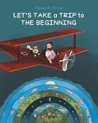 Let's Take a Trip to