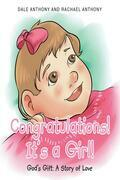 Congratulations, It's A Girl~Gods Gift~A Story of Love