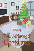 Twas The Morning Of Christmas