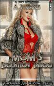 Mom's Isolation Taboo