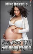 Anais, Forced To Be Permanently Pregnant
