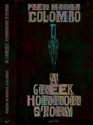 A Greek Horror Story