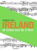Ireland in Song and in Story