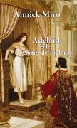 Adélaïde et le comte de Toulouse