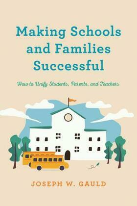 Making Schools and Families Successful