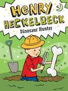 Henry Heckelbeck Dinosaur Hunter
