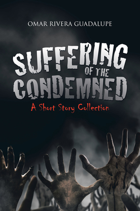 Suffering of the Condemned