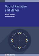 Optical Radiation and Matter
