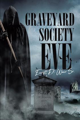 Graveyard Society Eve