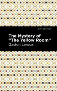 """The Mystery of the """"Yellow Room"""""""