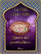 Storia del provveditore (Le Mille e Una Notte 31)