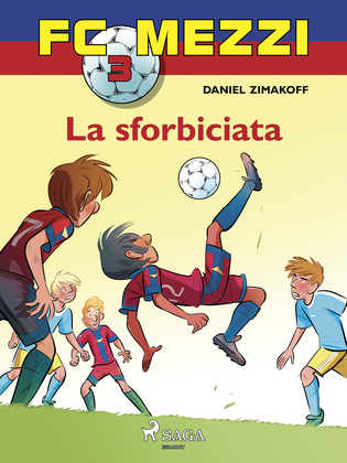FC Mezzi 3 - La sforbiciata