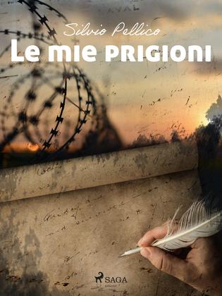 Le mie prigioni