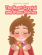 The Heart Crystal and Other Stories