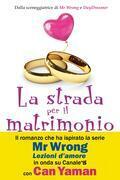 La strada per il matrimonio