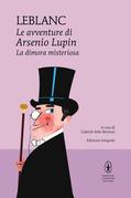 Le avventure di Arsenio Lupin. La dimora misteriosa