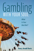 Gambling With Your Soul