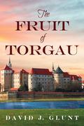 The Fruit of Torgau