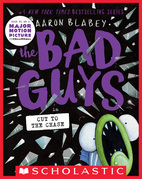 The Bad Guys in Cut to the Chase (The Bad Guys #13)