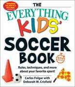 The Everything Kids' Soccer Book, 5th Edition