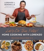Let's Do This, Folks! Home Cooking with Lorenzo