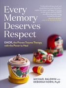 Every Memory Deserves Respect
