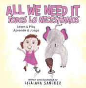 All We Need It Todos Lo Necesitamos