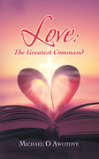 Love: the Greatest Command