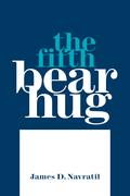 The Fifth Bear Hug