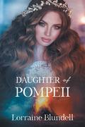 Daughter of Pompeii