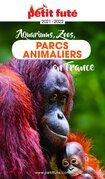 GUIDE DES PARCS ANIMALIERS 2021 Petit Futé