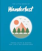 The Little Book of Wanderlust
