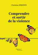 Comprendre et sortir de la violence