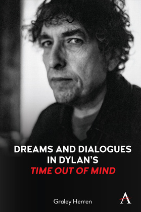 """Dreams and Dialogues in Dylans """"Time Out of Mind"""""""