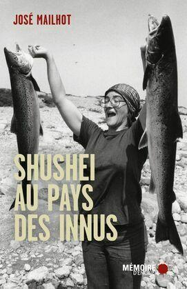 Shushei au pays des Innus