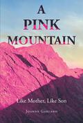 A Pink Mountain