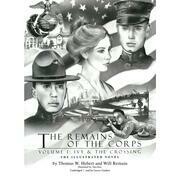 The Remains of the Corps, Vol. 1