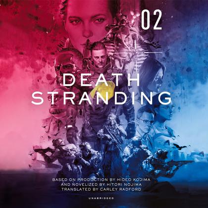 Death Stranding, Vol. 2