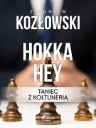 Hokka hey - taniec z kołtunerią