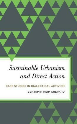 Sustainable Urbanism and Direct Action