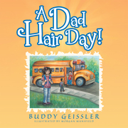 A Dad Hair Day!