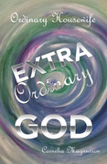 Ordinary Housewife  Extra Ordinary God