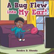 A Bug Flew into My Ear!