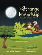 The Strange Friendship