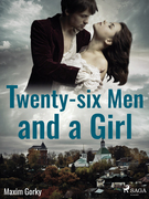 Twenty-six Men and a Girl