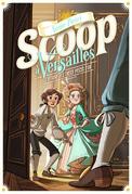 Scoop à Versailles (Tome 1) - L'affaire des treize pièces d'or