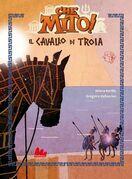 Che mito! Il cavallo di Troia