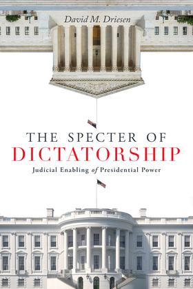 The Specter of Dictatorship