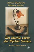 Das skurrile Leben der Myriam Sanders