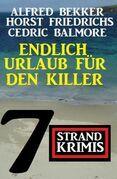 Endlich Urlaub für den Killer: 7 Strand Krimis
